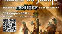 Rekolekcje dla mężczyzn (16+) - IDŹCIE DO JÓZEFA!